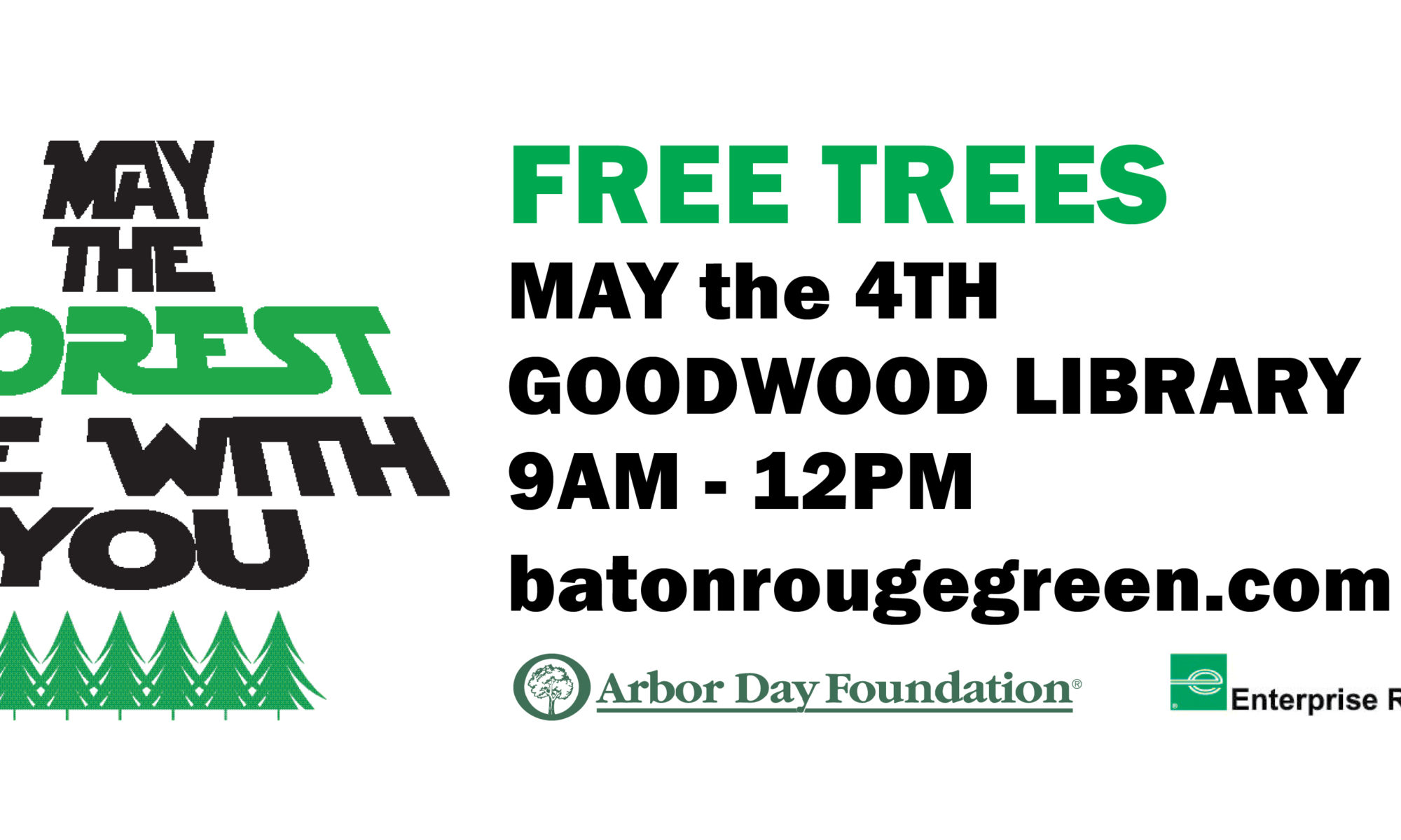 46f0b5dbfeb Baton Rouge Green is saying  May the forest be with you  this May the 4th  by distributing 1